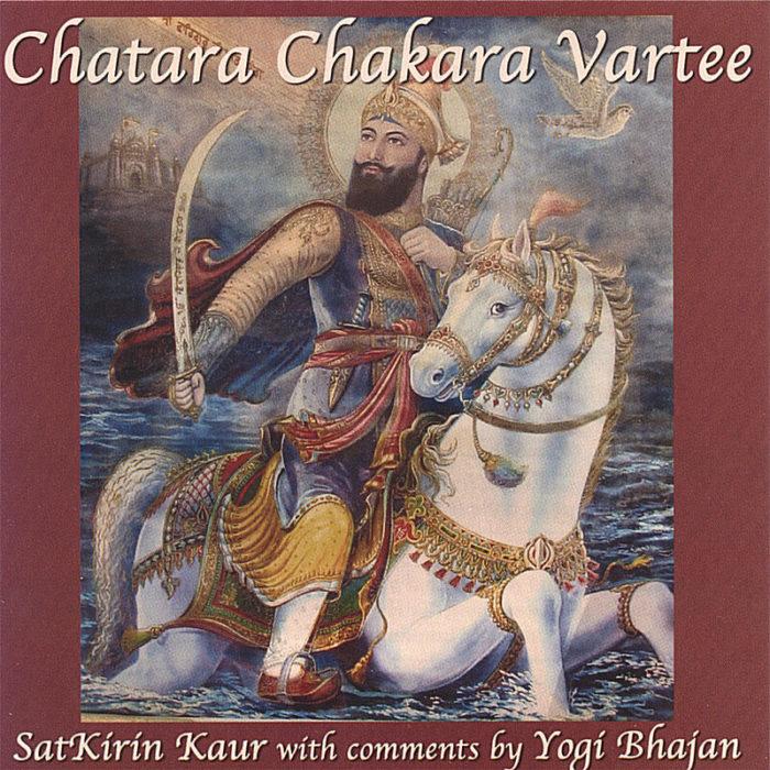 SatkirinKaurKhalsa ChataraChakara