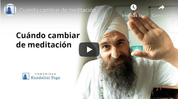 Cuando cambiar de meditación